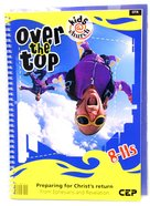 Kids@Church 04: Ot4 Ages 8-11 Teacher's Manual (Over the Top) (Kids@church Curriculum Series) Spiral
