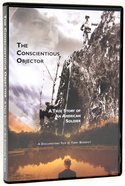 The Conscientious Objector DVD