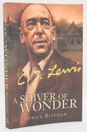 A Shiver of Wonder: A Life of C. S. Lewis eBook