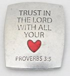 Magnet: Trust in the Lord (Solid Pewter)