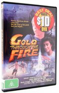 Gold Through the Fire DVD