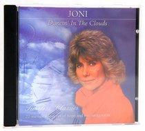 Dancin in the Clouds (Joni)