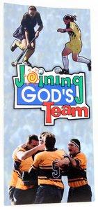 Joining Gods Team