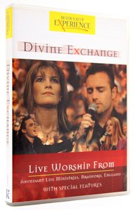 Worship Experience: Divine Exchange