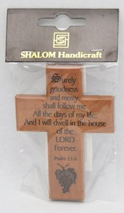 Small Wood Cross: Surely Goodness and Mercy Will Follow Me