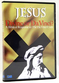 Jesus Divine Or Da Vinci?