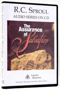 The Assurance of Salvation (R C Sproul Audio Series)