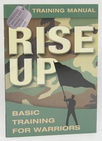 Rise Up Training Manual (Student Guide) (Operation Battle Cry Series)
