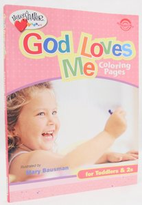 God Loves Me Coloring Pages (Heartshaper Series)