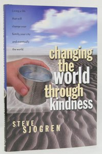 Changing the World Through Kindness