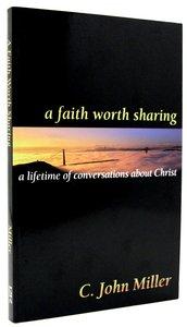A Faith Worth Sharing