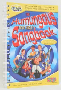 The Humungous Doug Horley Songbook