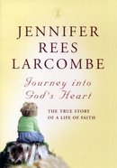Journey Into God's Heart Paperback