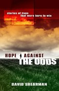 Hope Against the Odds Paperback