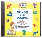 Cedarmont Kids: Songs of Praise (Kids Classics Series)