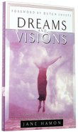 Dreams and Visions Paperback