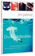 Divine Nobodies Paperback