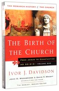 The Birth of the Church (#01 in Monarch History Of The Church Series) Paperback