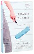 Quaker Summer Paperback