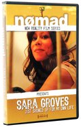 Sara Groves - Just Showed Up For My Own Life (#1 in Nomad Reality Film Series) DVD