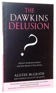 The Dawkins Delusion? Paperback