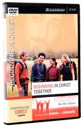 Beginning in Christ Together DVD (Experiencing Christ Together Series) DVD