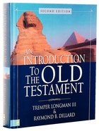 An Introduction to the Old Testament (Second Edition)