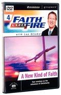 Faith Under Fire #04: New Kind of Faith, a DVD (Includes Leader's Guide) (#04 in Faith Under Fire Small Group Curriculum Series)