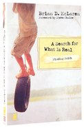 A Search For What is Real (Finding Faith Series) Paperback