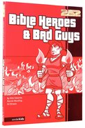 2: 52  Bible Heroes & Bad Guys (2 52 Bible Series) Paperback