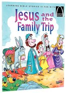 Jesus and the Family Trip (Arch Books Series) Paperback