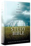 Nkjv/Ncv/Msg Parallel Study Bible Hardback