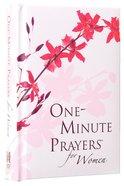 One-Minute Prayers For Women (Gift Edition) Hardback