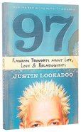 97: Random Thoughts About Life, Love and Relationships Paperback