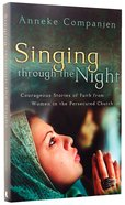 Singing Through the Night