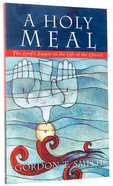 A Holy Meal Paperback