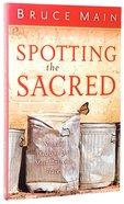 Spotting the Sacred Paperback