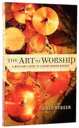 The Art of Worship Paperback