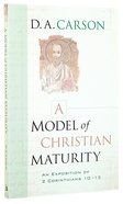 A Model of Christian Maturity Paperback