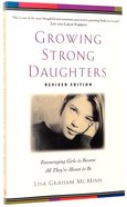 Growing Strong Daughters (2nd Edition) Paperback