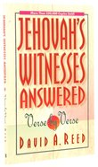 Jehovah's Witnesses Answered Verse By Verse Paperback