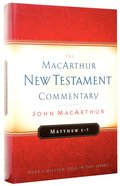 Matthew 01-07 (Macarthur New Testament Commentary Series) Hardback