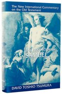 The First Book of Samuel (New International Commentary On The Old Testament Series) Hardback