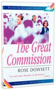 The Great Commission (Thinking Clearly Series) Paperback