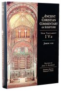 Accs NT: John 1-10 (Ancient Christian Commentary On Scripture: New Testament Series) Hardback