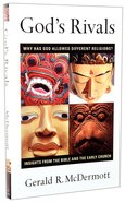 God's Rivals - Why Has God Allowed Different Religions? Paperback