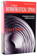 The Hermeneutical Spiral (And Expanded) Paperback