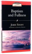 Baptism and Fullness Paperback