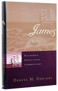 James (Reformed Expository Commentary Series) Hardback