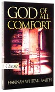 God of All Comfort (Pure Gold Classics Series)